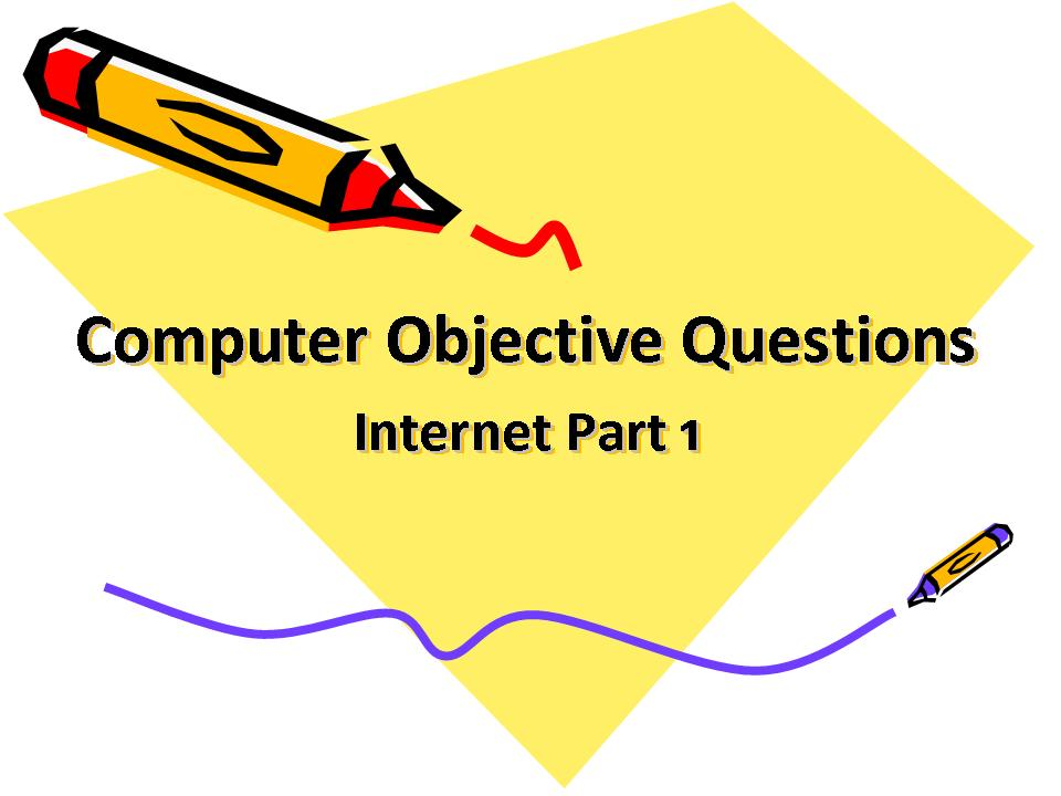Internet And Web Page Design Objective Questions
